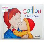 """หนังสือนิทานคายูปลูกฝังสิ่งดี """"คายูรักแม่"""" / Caillou: I Love You"""