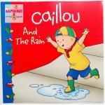"""หนังสือนิทานคายู """"คายูวันฝนตก"""" / Caillou And The Rain"""