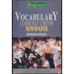 VOCABULARY COMMONLY USED IN NEWSPAPER เพิ่มศัพท์ แบบฉับพลัน