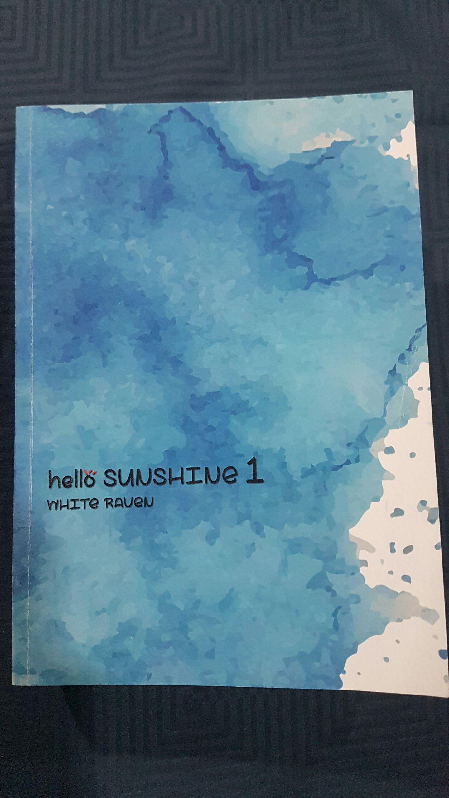 hello! SUNSHINE [ตะวันร้าย..ที่รัก] ฺBy White Raven เล่ม 1 มัดจำ 400 ค่าเช่า 80b.