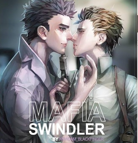 Mafia Swindler ByNewdam Blackfinger มัดจำ 450B. ค่าเช่า 90B.