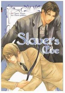 Slaver's ซีรี่ส์ : Slaver's Eve เล่ม 3 มัดจำ 250 บาท ค่าเช่า 50b.