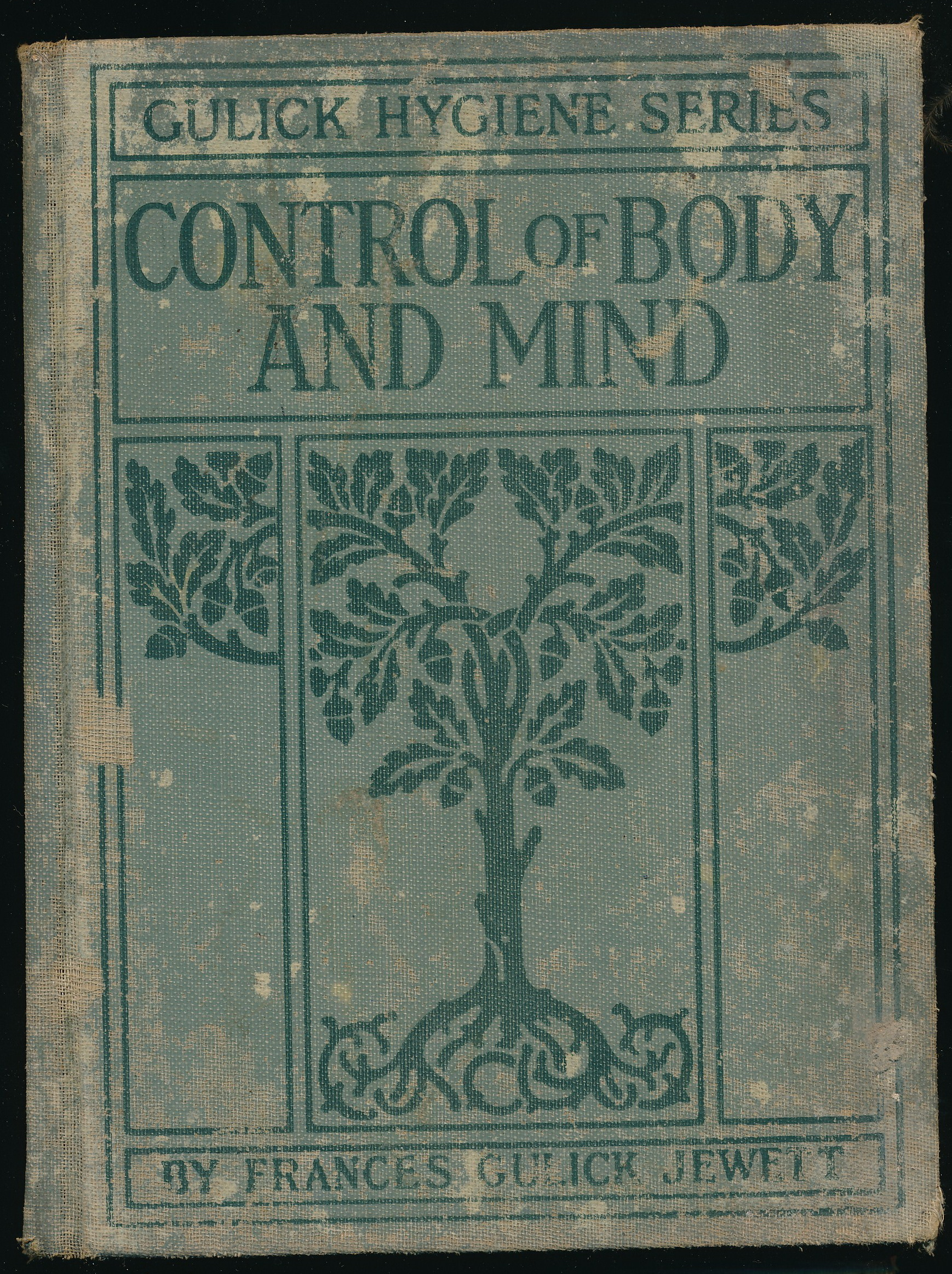 CONTROL OF BODY AND MIND
