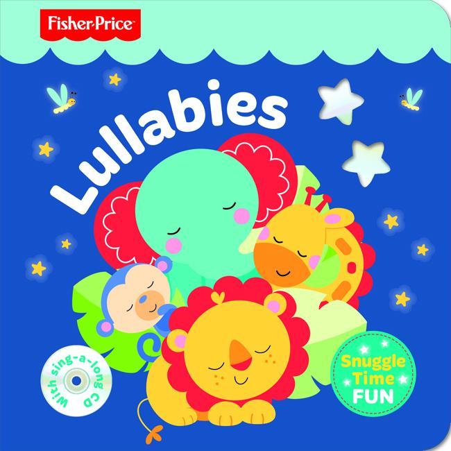 Fisher Price Snuggle Time Fun : Lullabies
