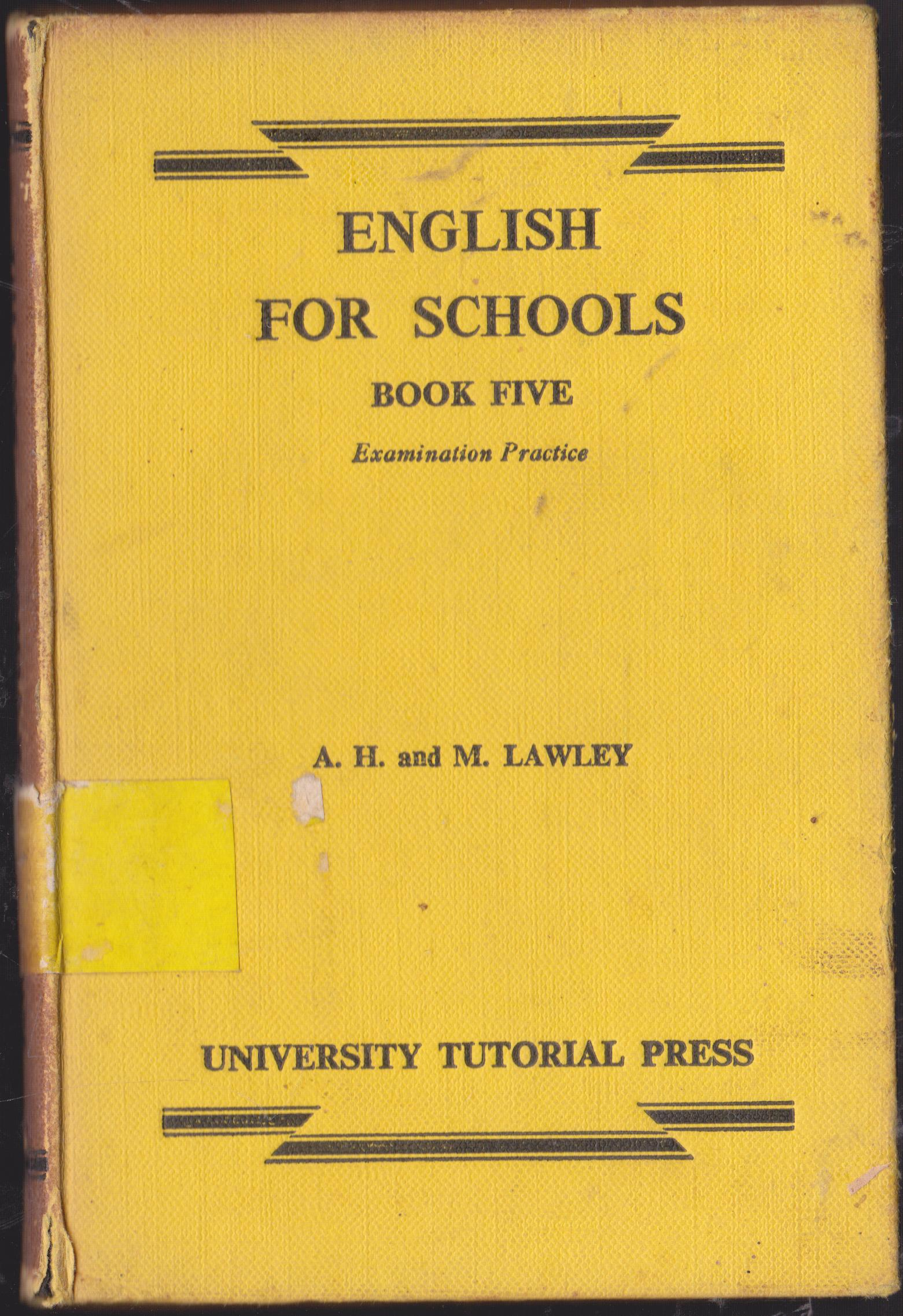 ENGLISH FOR SCHOOLS BOOK FIVE