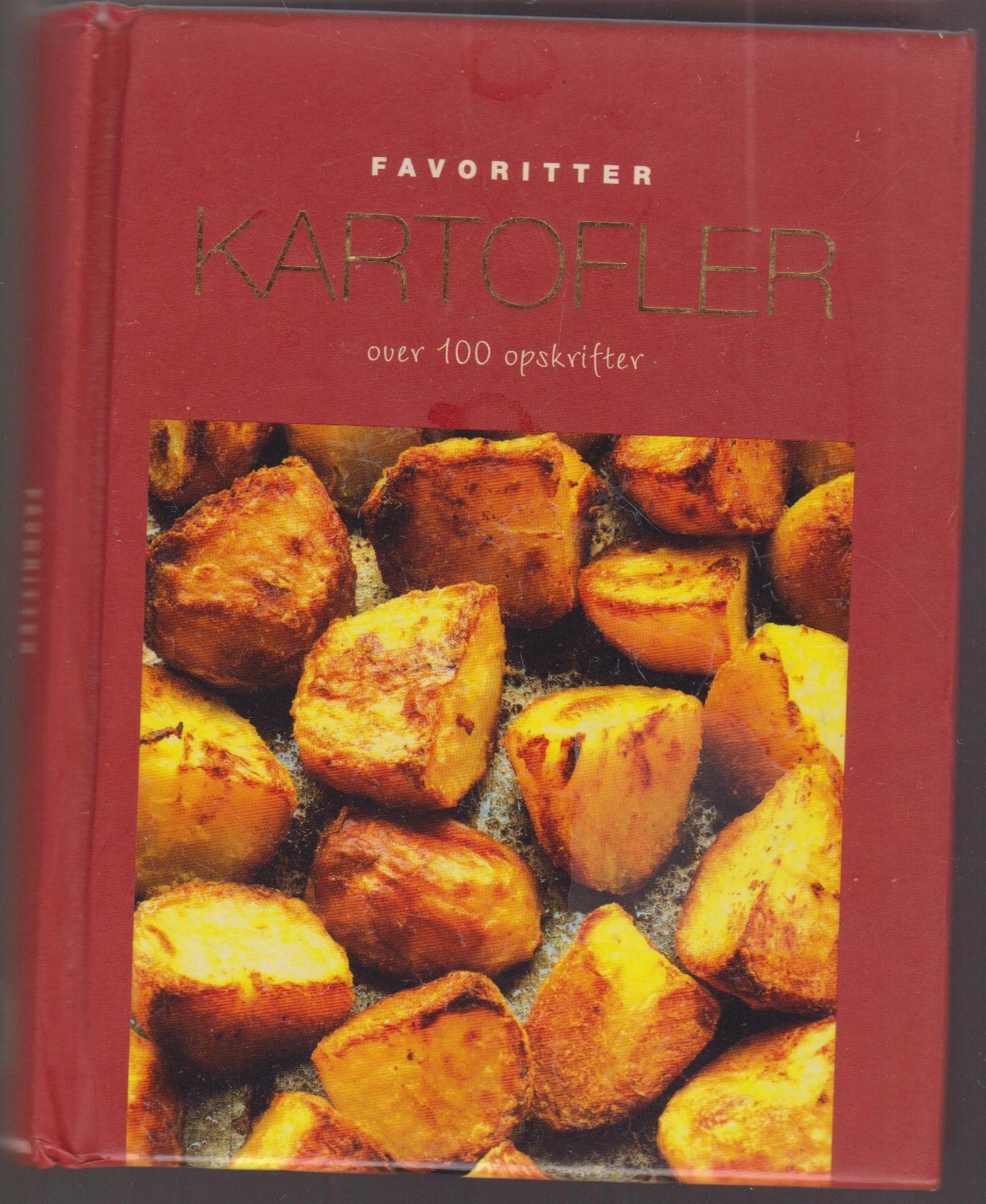 FAVORITTER KARTOFLER - OVER 100 OPSKRIFTER