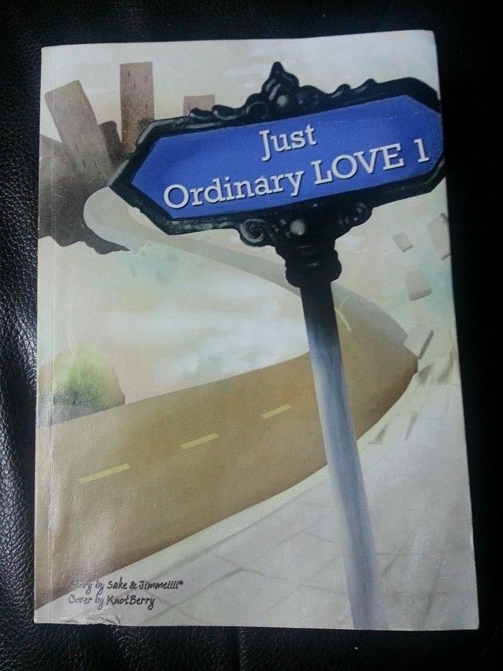 Just ordinary love รวมเรื่องสั้นรักเดินดิน By Sake & Jimmeiiii มัดจำ 250 ค่าเช่า 50 บาท