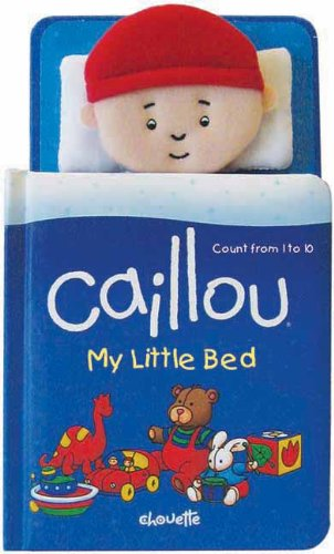 หนังสือคายูนับเลข 1-10 / Caillou: My Little Bed: Count from 1 to 10