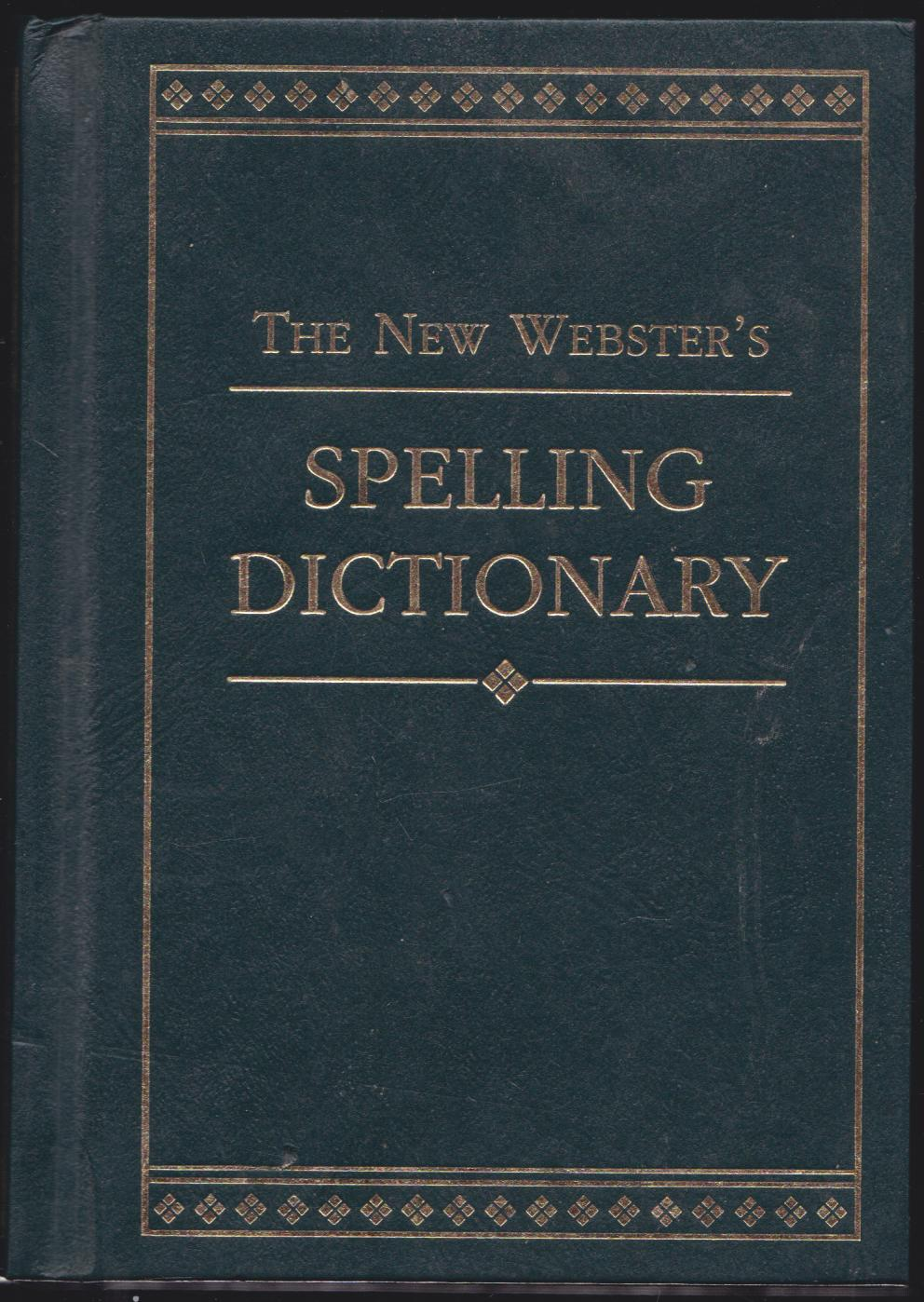 THE NEW WEBSTER 'S SPELLING DICTIONARY