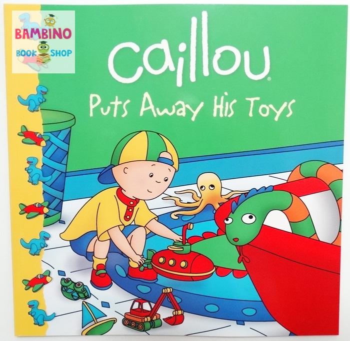 """หนังสือนิทานคายู """"คายูเก็บของเล่นเข้าที่"""" / Caillou: Puts Away His Toys"""