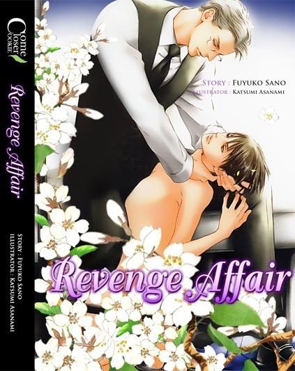 Revenge Affair By Fuyuko Sano มัดจำ 250b. ค่าเช่า 50b.