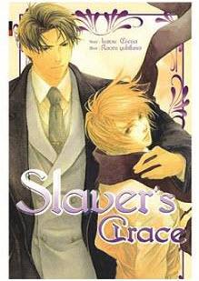 Slaver's ซีรี่ส์ : Slaver's Grace เล่ม 5 มัดจำ 250 บาท ค่าเช่า 50b.