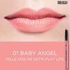 Mille Kiss me Satin Flat Lips # No.01 Baby Angel ใหม่!!! ลิปสติกแมตต์ เนื้อสัมผัสนุ่ม รูปแบบแท่ง 2 in 1 สามารถเป็นได้ทั้งลิปสติกและดินสอเขียนขอบปากในแท่งเดียว อัดแน่นด้วยสารบำรุงริมฝีปาก อีกทั้งโดดเด่นด้วยดีไซน์ลิปสติกแบบ Flat Shape ช่วยให้ทาเก็บขอบปากได้