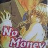 No Money เล่ม 1 มัดจำ 250 ค่าเช่า 50บ.