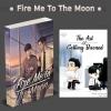Fire Me To The Moon +เล่มพิเศษ By theneoclassic มัดจำ 450 ค่าเช่า 90b.