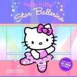 Hello Kitty : Star Ballerina (Kimberly Weinberger)
