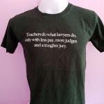 เสื้อยืด TEACHERS DO WHAT LAWYERS
