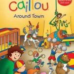 """หนังสือคายูหาของและนับเลข """"รอบเมือง"""" / Caillou: Around Town: Search and Count Book"""