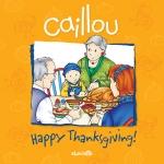 หนังสือนิทานคายู ' คายูฉลองวันขอบคุณพระเจ้า' / Caillou: Happy Thanksgiving