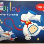 """หนังสือป็อป-อัพ คายูเรียนรู้สิ่งใหม่ """"โตขึ้นคายูอยากเป็น..."""" / Caillou: When I Grow Up"""