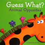 หนังสือทายภาพสัตว์ Flip and Flap / Guess What?: Animal OppositesGuess