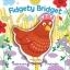 หนังสือภาพ Wiggle Books : Fidgety Bridget (Mandy Stanley)