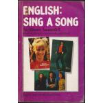 ENGLISH : SING A SONG