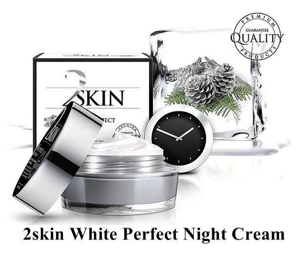 2Skin White Perfect Night Cream ทู สคิน ไวท์ เพอร์เฟค ไนท์ ครีม ผิวขาวใส ยาวนานตลอดคืน