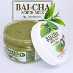 BAI-CHA SCRUB MILK By DUDEEZONE ใบชา สครับ น้ำนม แค่ขัดก็ขาวใส สูตรผสมสารขัดผิวจากธรรมชาติ